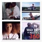 Wax Dey ft Nasty C- 360-BETA TINZ