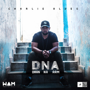 Charlie Alves sort DNA #NEWALBUM #Hiphop #WAMusic